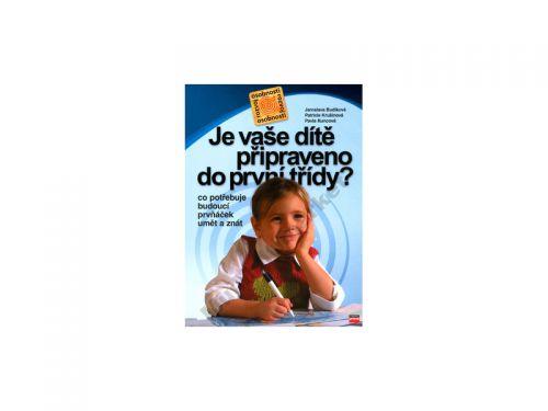 Jaroslava Budíková Je vaše dítě připraveno do první třídy? cena od 155 Kč