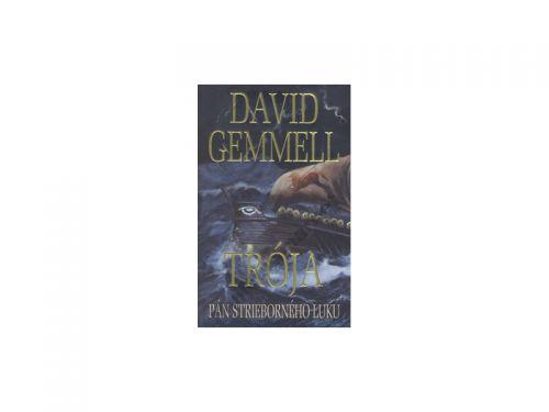 David Gemmell: Trója Pán strieborného luku cena od 179 Kč