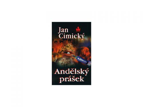 Jan Cimický: Andělský prášek cena od 148 Kč