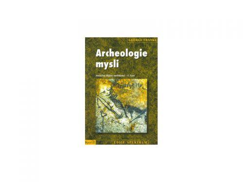 George Frankl Archeologie mysli cena od 220 Kč