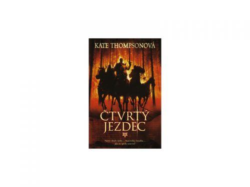 Kate Thompson: Čtvrtý jezdec cena od 139 Kč