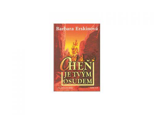 Barbara Erskinová Oheň je tvým osudem cena od 246 Kč