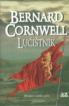 Bernard Cornwell: Lučištník - Hledání svatého grálu cena od 186 Kč