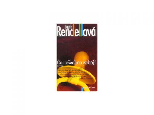 Ruth Rendellová Čas všechno zahojí cena od 120 Kč