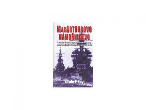 Edwin P. Hoyt MacArthurovo námořnictvo cena od 79 Kč