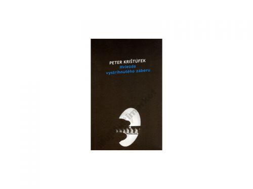 Peter Krištúfek Hviezda vystrihnutého záberu cena od 109 Kč