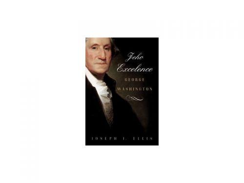 Joseph J. Ellis Jeho Excelence George Washington cena od 0 Kč
