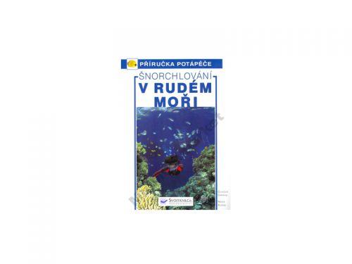 Svojtka a Co. nakladatelství Šnorchlování v Rudém moři cena od 300 Kč