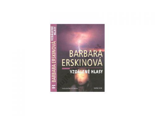 Barbara Erskinová Vzdálené hlasy cena od 0 Kč