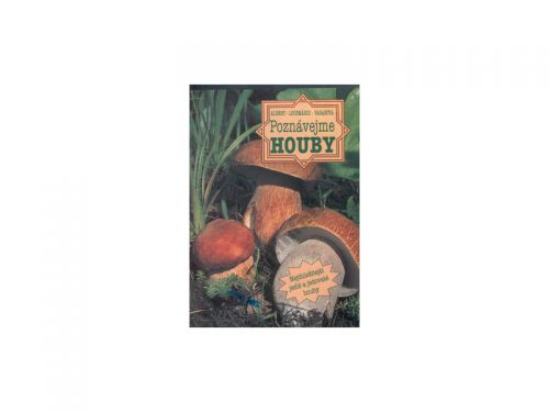 Lázsló Albert Poznávejme houby cena od 223 Kč