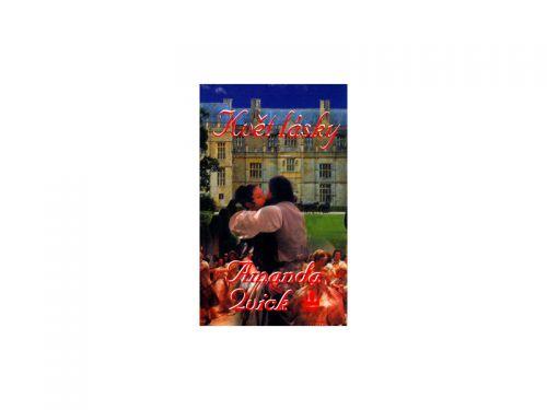 Amanda Quick Květ lásky cena od 188 Kč