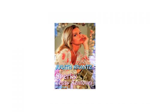 Judith Krantz Šperky Tessy Kentovej cena od 168 Kč