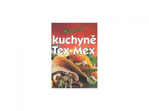 Svojtka a Co. nakladatelství Pikantní kuchyně Tex - Mex cena od 96 Kč
