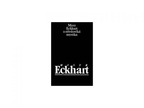 Jan Sokol: Mistr Eckhart a středověká mystika cena od 197 Kč