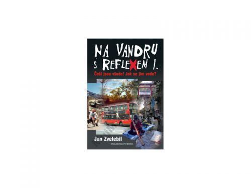 Jan Zvelebil: Na vandru s Reflexem l. cena od 128 Kč