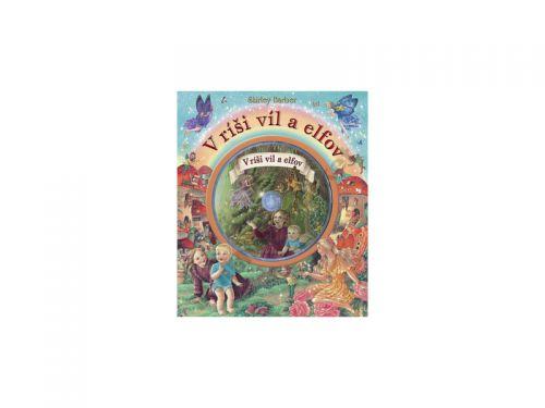 Shirley Barber: V ríši víl a elfov cena od 196 Kč
