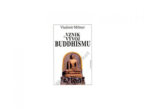 Vladimír Miltner Vznik a vývoj Buddhismu cena od 179 Kč