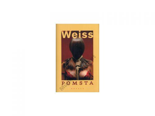 Pavol Weiss Pomsta cena od 64 Kč