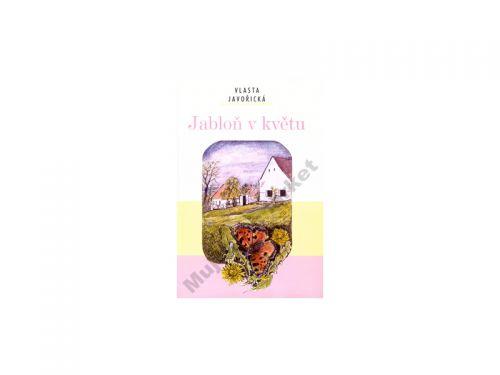 Vlasta Javořická Jabloň v květu cena od 169 Kč
