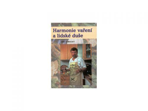 Jan Cimický Harmonie vaření a lidské duše cena od 108 Kč