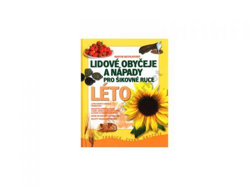 Martin Bestajovský: Lidové obyčeje a nápady pro šikovné ruce LÉTO cena od 239 Kč