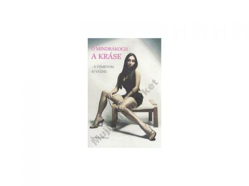 Lucia Kollárová O mindrákoch a kráse cena od 182 Kč