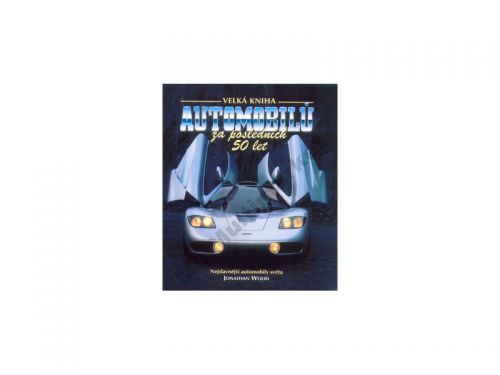 Jonathan Wood: Velká kniha automobilů cena od 507 Kč