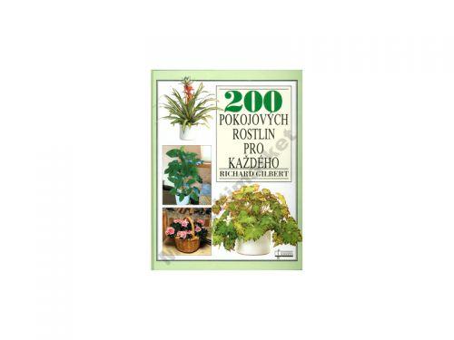 Richard Gilbert 200 pokojových rostlin pro k. cena od 195 Kč