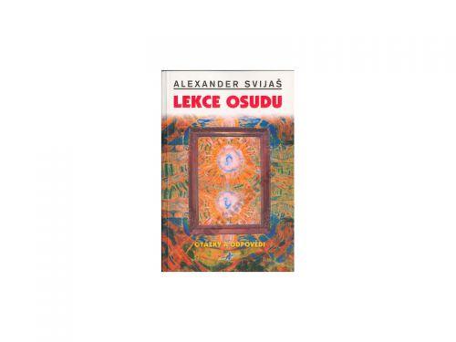 Alexander Svijaš Lekce osudu cena od 0 Kč