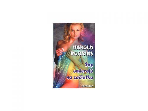 Harold Robbins Sny umierajú na začiatku cena od 121 Kč