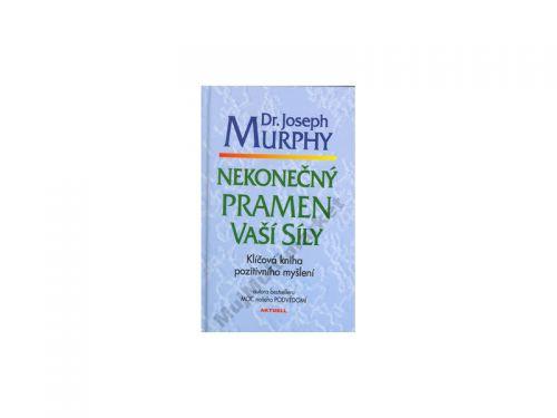 Joseph Murphy: Nekonečný pramen vaší síly cena od 159 Kč