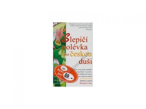 Richard Crha Slepičí polévka pro českou duši cena od 163 Kč