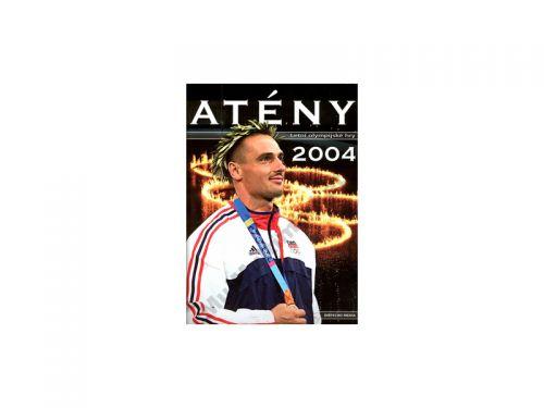 Kolektiv autorů Atény 2004 cena od 431 Kč