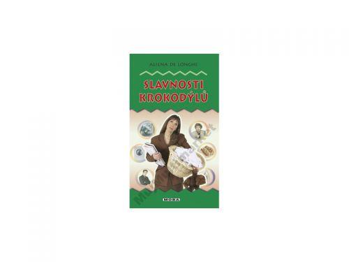 Alena Jakoubková: Slavnosti krokodýlů cena od 154 Kč