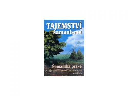 Michal Harner Tajemství šamanismu cena od 109 Kč