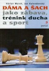 Václav Marek Dáma a šach jako zábava cena od 184 Kč