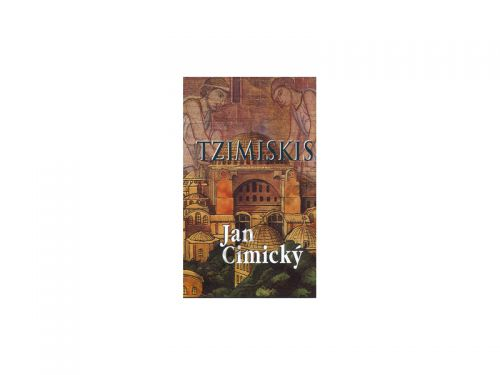 Jan Cimický: Tzimiskis cena od 0 Kč