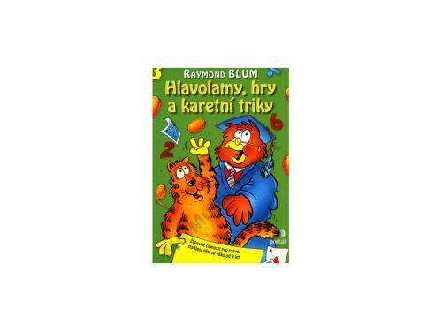 Raymond Blum Hlavolamy, hry a karetní triky cena od 138 Kč