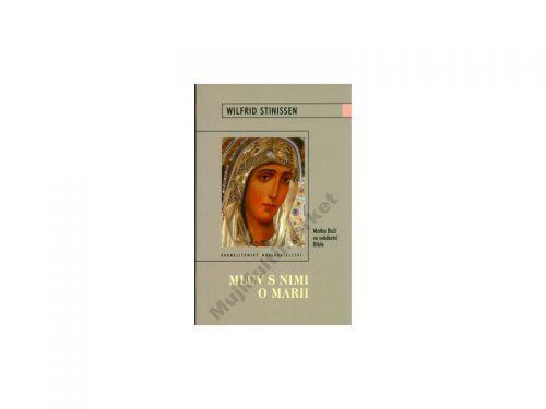 Stinissen Wilfrid Mluv s nimi o Marii cena od 107 Kč
