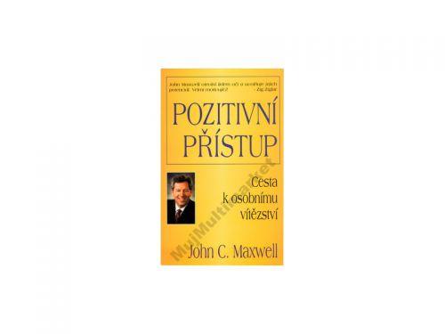 John. C. Maxwell: Pozitivní přístup - Cesta k osobnímu vítězství - John. C. Maxwell cena od 144 Kč