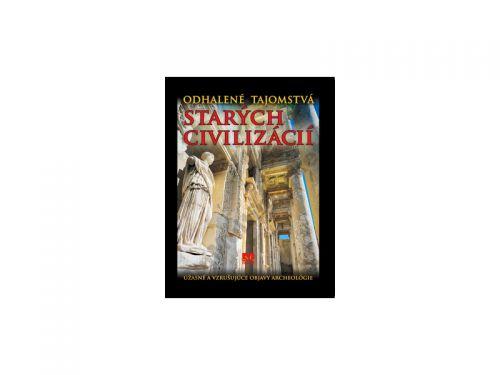 Príroda Odhalené tajomstvá starých civilizácií cena od 376 Kč