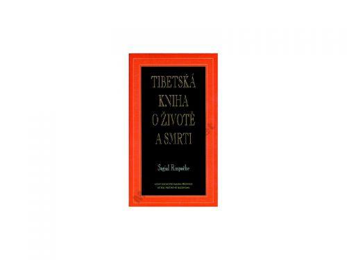 Sogjal-rimpočhe Tibetská kniha o životě a smrti cena od 0 Kč