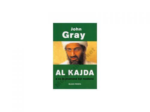 John Gray: Al Kajda a co to znamená být moderní cena od 163 Kč