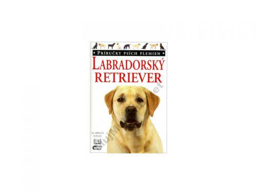 Bruce Fogle: Labradorský retriever cena od 85 Kč