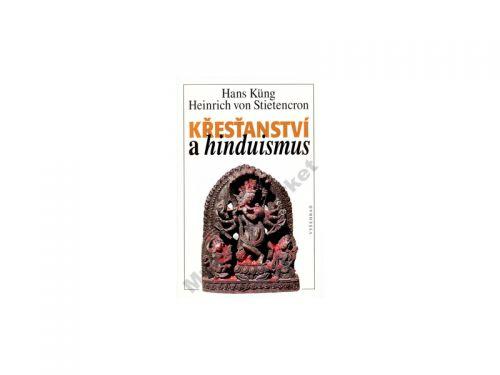 Hans Küng Křesťanství a hinduismus cena od 0 Kč