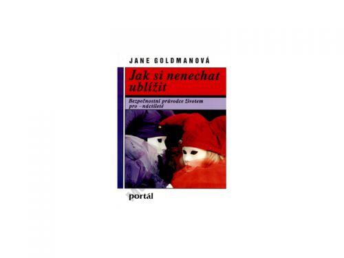 Jane Goldmanová Jak si nenechat ublížit cena od 90 Kč
