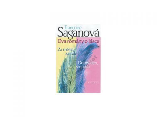 Francoise Saganová: Dva romány o lásce - Francoise Saganová cena od 0 Kč