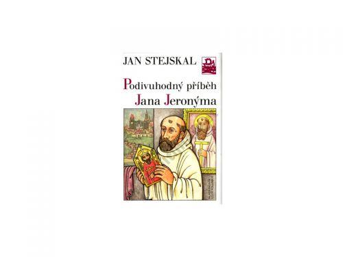 Jan Stejskal: Podivuhodný příběh J. Jeronýma cena od 86 Kč