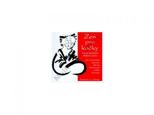 Alfred Birnbaum, Riku Kanmei: Zen pro kočky - Učení kočičích Mistrů zenu cena od 78 Kč