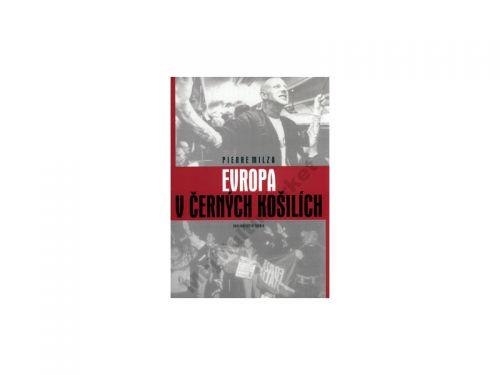 Pierre Milza Evropa v černých košilích cena od 347 Kč